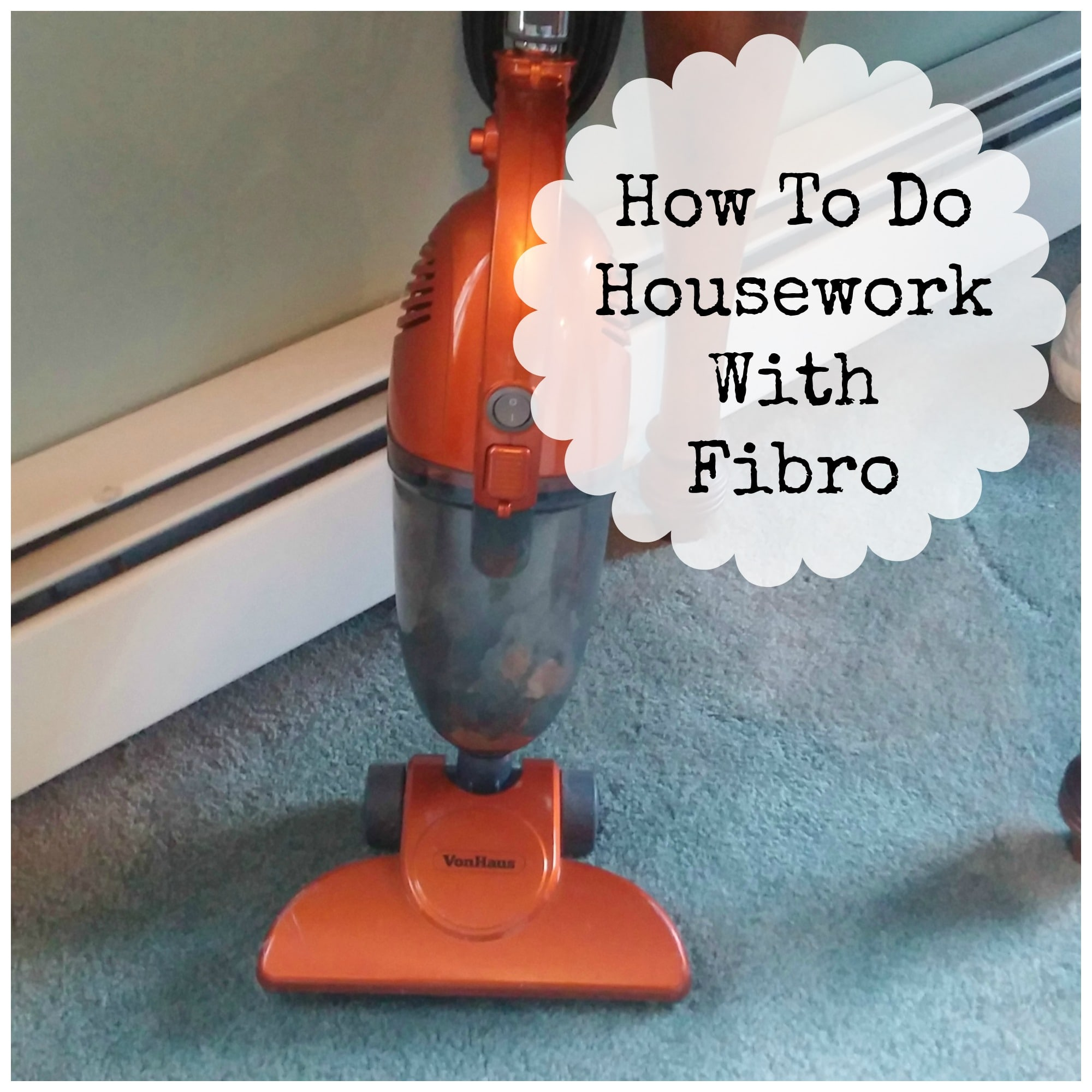 how to do housework with fibro